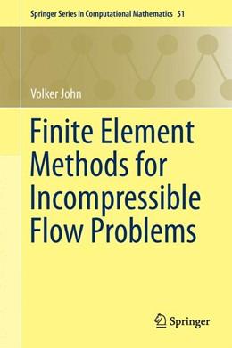 Abbildung von John   Finite Element Methods for Incompressible Flow Problems   1st ed. 2016   2016   51