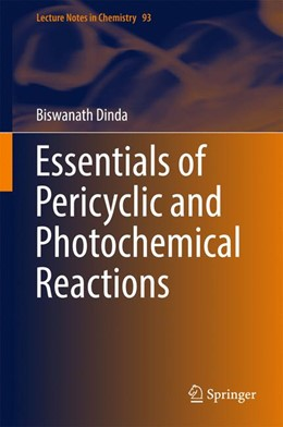 Abbildung von Dinda | Essentials of Pericyclic and Photochemical Reactions | 1. Auflage | 2016 | 93 | beck-shop.de