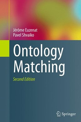 Abbildung von Euzenat / Shvaiko | Ontology Matching | Softcover reprint of the original 2nd ed. 2013 | 2016