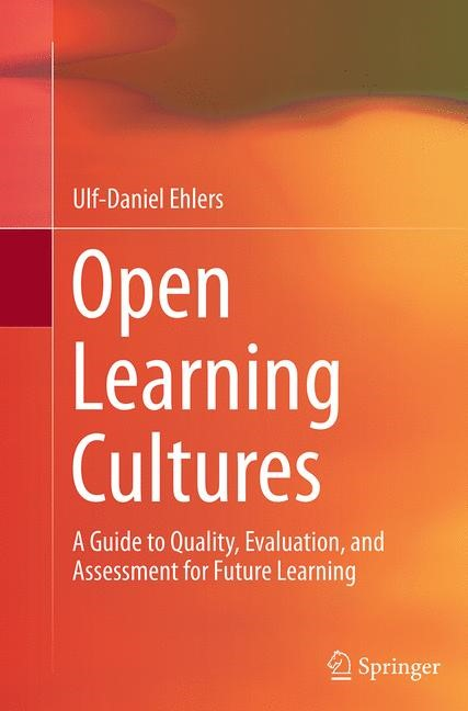 Abbildung von Ehlers | Open Learning Cultures | Softcover reprint of the original 1st ed. 2013 | 2016
