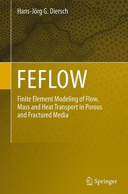 Abbildung von Diersch | FEFLOW | Softcover reprint of the original 1st ed. 2014 | 2016 | Finite Element Modeling of Flo...