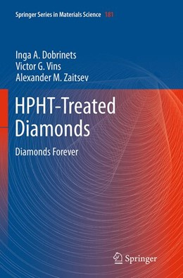 Abbildung von Dobrinets / Vins / Zaitsev | HPHT-Treated Diamonds | Softcover reprint of the original 1st ed. 2013 | 2016 | Diamonds Forever | 181