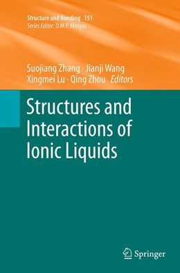 Abbildung von Zhang / Wang / Lu / Zhou | Structures and Interactions of Ionic Liquids | Softcover reprint of the original 1st ed. 2014 | 2016