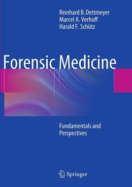 Abbildung von Dettmeyer / Verhoff / Schütz   Forensic Medicine   Softcover reprint of the original 1st ed. 2014   2016