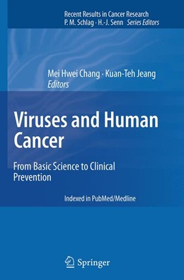 Abbildung von Chang / Jeang   Viruses and Human Cancer   Softcover reprint of the original 1st ed. 2014   2016   From Basic Science to Clinical...   193