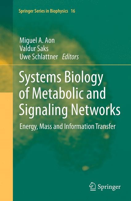 Abbildung von Aon / Saks / Schlattner | Systems Biology of Metabolic and Signaling Networks | Softcover reprint of the original 1st ed. 2014 | 2016