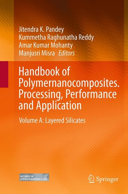 Abbildung von Pandey / Reddy / Mohanty / Misra | Handbook of Polymernanocomposites. Processing, Performance and Application | Softcover reprint of the original 1st ed. 2014 | 2016