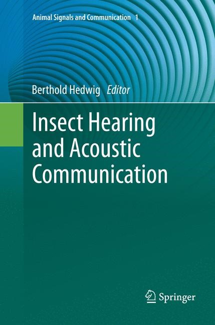 Abbildung von Hedwig | Insect Hearing and Acoustic Communication | Softcover reprint of the original 1st ed. 2014 | 2016