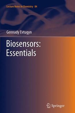 Abbildung von Evtugyn   Biosensors: Essentials   Softcover reprint of the original 1st ed. 2014   2016   84