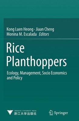 Abbildung von Heong / Cheng / Escalada | Rice Planthoppers | Softcover reprint of the original 1st ed. 2015 | 2016 | Ecology, Management, Socio Eco...
