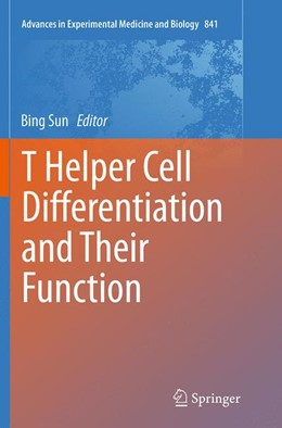 Abbildung von Sun | T Helper Cell Differentiation and Their Function | Softcover reprint of the original 1st ed. 2014 | 2016 | 841