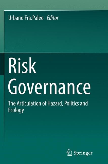 Abbildung von Fra.Paleo | Risk Governance | Softcover reprint of the original 1st ed. 2015 | 2016