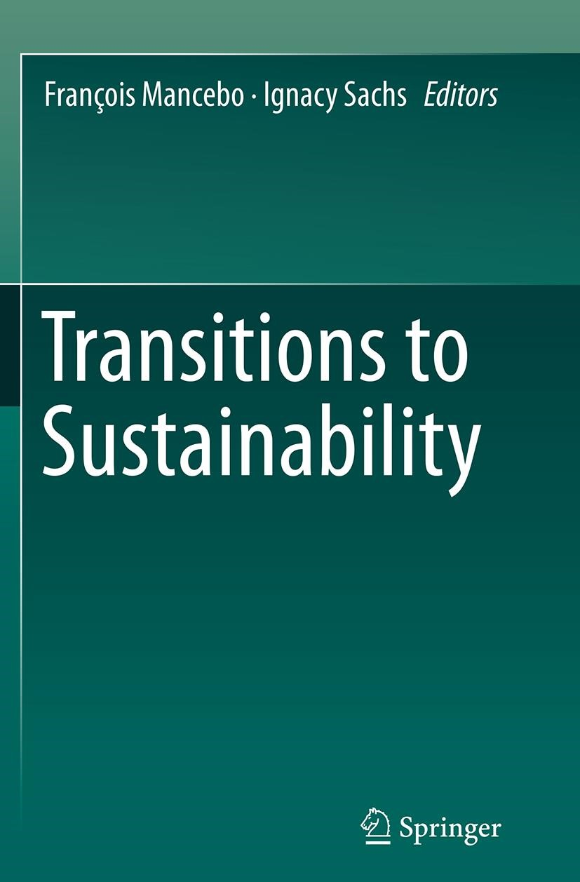 Abbildung von Mancebo / Sachs | Transitions to Sustainability | Softcover reprint of the original 1st ed. 2015 | 2016