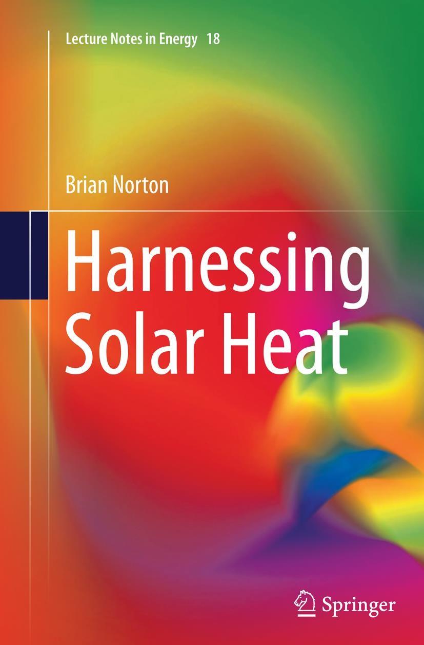 Abbildung von Norton | Harnessing Solar Heat | Softcover reprint of the original 1st ed. 2014 | 2016