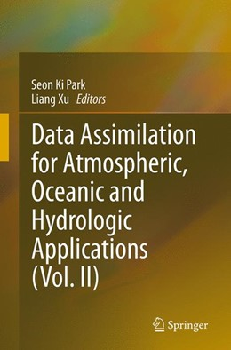 Abbildung von Park / Xu | Data Assimilation for Atmospheric, Oceanic and Hydrologic Applications (Vol. II) | Softcover reprint of the original 1st ed. 2013 | 2016