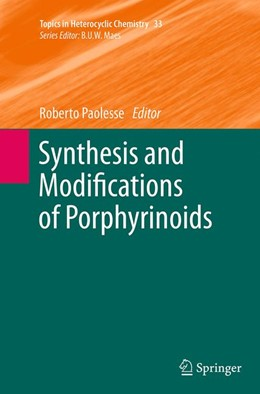 Abbildung von Paolesse | Synthesis and Modifications of Porphyrinoids | Softcover reprint of the original 1st ed. 2014 | 2016 | 33