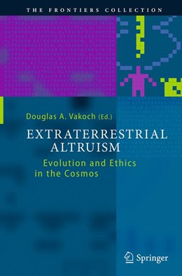 Abbildung von Vakoch | Extraterrestrial Altruism | Softcover reprint of the original 1st ed. 2014 | 2016 | Evolution and Ethics in the Co...