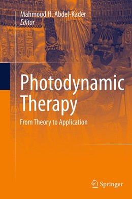 Abbildung von Abdel-Kader | Photodynamic Therapy | Softcover reprint of the original 1st ed. 2014 | 2016 | From Theory to Application