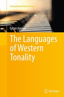 Abbildung von Agmon | The Languages of Western Tonality | Softcover reprint of the original 1st ed. 2013 | 2016