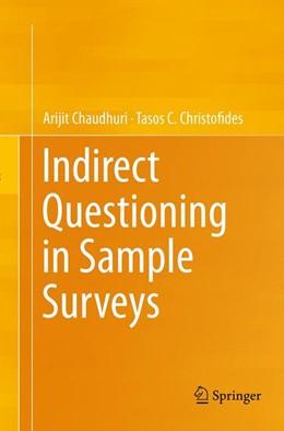 Abbildung von Chaudhuri / Christofides | Indirect Questioning in Sample Surveys | Softcover reprint of the original 1st ed. 2013 | 2016