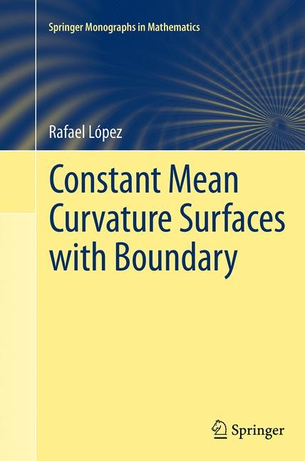 Abbildung von López | Constant Mean Curvature Surfaces with Boundary | Softcover reprint of the original 1st ed. 2013 | 2016