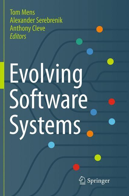 Abbildung von Mens / Serebrenik / Cleve | Evolving Software Systems | Softcover reprint of the original 1st ed. 2014 | 2016