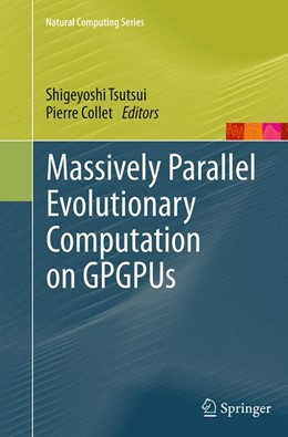 Abbildung von Tsutsui / Collet | Massively Parallel Evolutionary Computation on GPGPUs | Softcover reprint of the original 1st ed. 2013 | 2016
