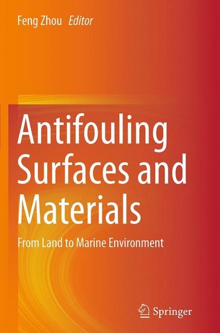 Abbildung von Zhou | Antifouling Surfaces and Materials | Softcover reprint of the original 1st ed. 2015 | 2016