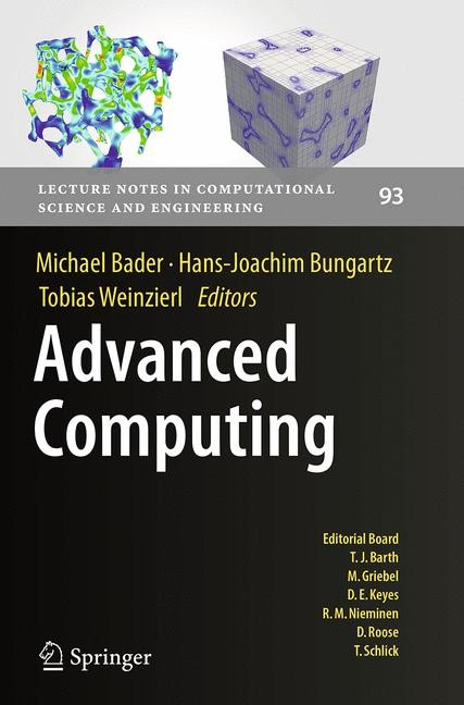 Abbildung von Bader / Bungartz / Weinzierl | Advanced Computing | Softcover reprint of the original 1st ed. 2013 | 2016