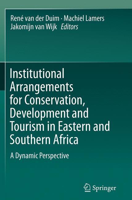 Abbildung von van der Duim / Lamers / van Wijk | Institutional Arrangements for Conservation, Development and Tourism in Eastern and Southern Africa | Softcover reprint of the original 1st ed. 2015 | 2016