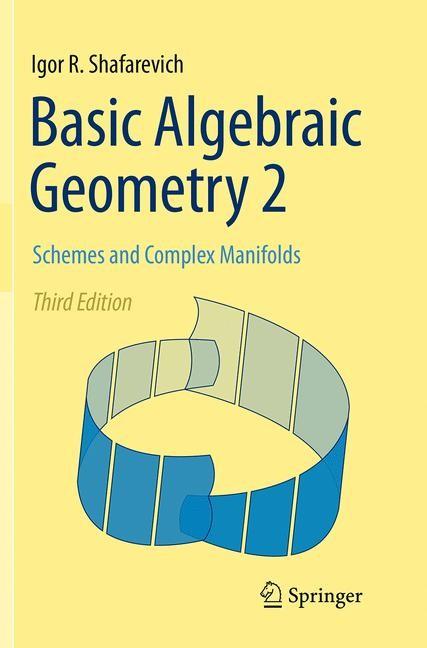 Abbildung von Shafarevich | Basic Algebraic Geometry 2 | Softcover reprint of the original 3rd ed. 2013 | 2016