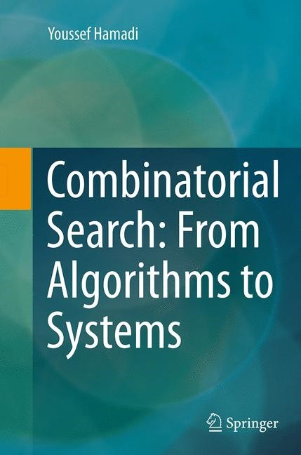 Abbildung von Hamadi | Combinatorial Search: From Algorithms to Systems | Softcover reprint of the original 1st ed. 2013 | 2016
