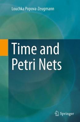 Abbildung von Popova-Zeugmann | Time and Petri Nets | Softcover reprint of the original 1st ed. 2013 | 2016
