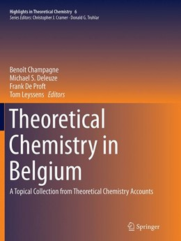 Abbildung von Champagne / Deleuze / De Proft / Leyssens | Theoretical Chemistry in Belgium | Softcover reprint of the original 1st ed. 2014 | 2016 | A Topical Collection from Theo... | 6