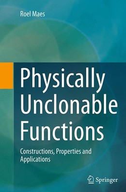 Abbildung von Maes   Physically Unclonable Functions   Softcover reprint of the original 1st ed. 2013   2016