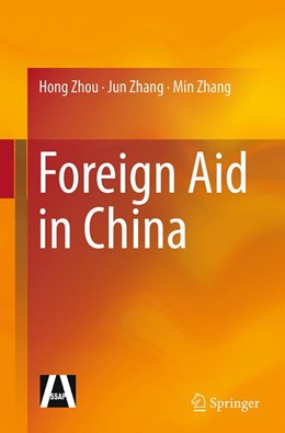 Abbildung von Zhou / Zhang | Foreign Aid in China | Softcover reprint of the original 1st ed. 2015 | 2016