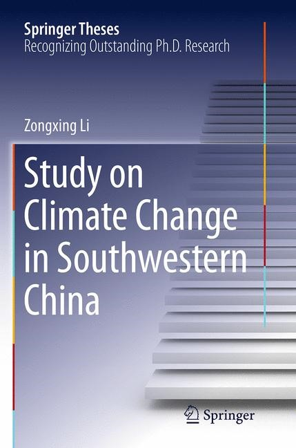 Abbildung von Li   Study on Climate Change in Southwestern China   Softcover reprint of the original 1st ed. 2015   2016