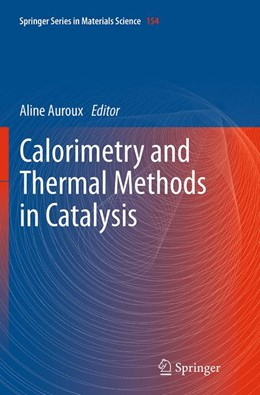 Abbildung von Auroux | Calorimetry and Thermal Methods in Catalysis | Softcover reprint of the original 1st ed. 2013 | 2016 | 154
