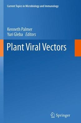 Abbildung von Palmer / Gleba | Plant Viral Vectors | Softcover reprint of the original 1st ed. 2014 | 2016 | 375