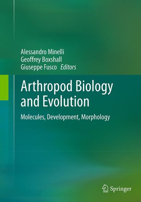 Abbildung von Minelli / Boxshall / Fusco | Arthropod Biology and Evolution | Softcover reprint of the original 1st ed. 2013 | 2016