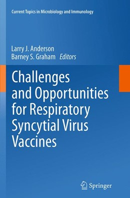Abbildung von Anderson / Graham | Challenges and Opportunities for Respiratory Syncytial Virus Vaccines | Softcover reprint of the original 1st ed. 2014 | 2016 | 372