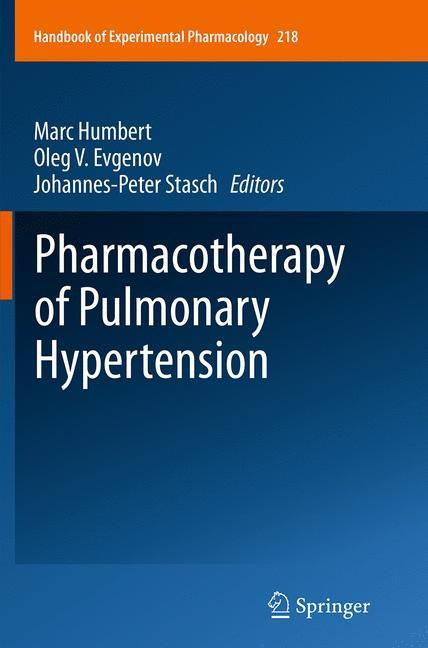 Abbildung von Humbert / Evgenov / Stasch | Pharmacotherapy of Pulmonary Hypertension | Softcover reprint of the original 1st ed. 2013 | 2016