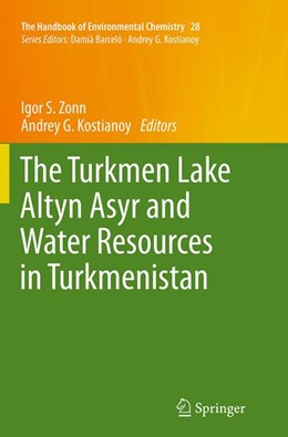Abbildung von Zonn / Kostianoy | The Turkmen Lake Altyn Asyr and Water Resources in Turkmenistan | Softcover reprint of the original 1st ed. 2014 | 2016 | 28