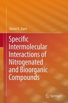 Abbildung von Baev | Specific Intermolecular Interactions of Nitrogenated and Bioorganic Compounds | Softcover reprint of the original 1st ed. 2014 | 2016