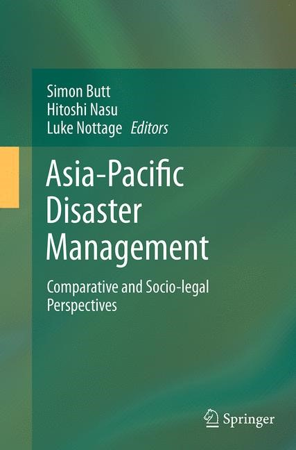 Abbildung von Butt / Nasu / Nottage | Asia-Pacific Disaster Management | Softcover reprint of the original 1st ed. 2014 | 2016