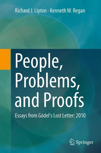 People, Problems, and Proofs | Lipton / Regan | Softcover reprint of the original 1st ed. 2013, 2016 | Buch (Cover)
