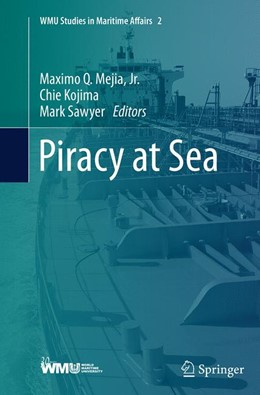 Abbildung von Mejia, Jr. / Kojima / Sawyer | Piracy at Sea | Softcover reprint of the original 1st ed. 2013 | 2016 | 2