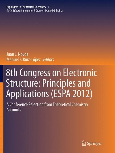 Abbildung von Novoa / Ruiz López | 8th Congress on Electronic Structure: Principles and Applications (ESPA 2012) | Softcover reprint of the original 1st ed. 2014 | 2016