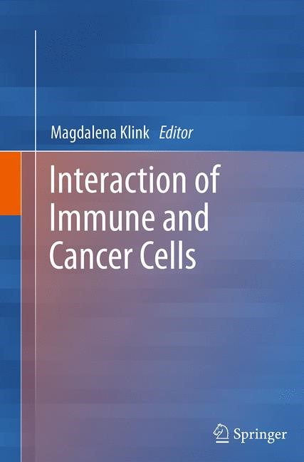 Abbildung von Klink | Interaction of Immune and Cancer Cells | Softcover reprint of the original 1st ed. 2014 | 2016