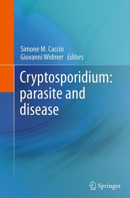 Abbildung von Cacciò / Widmer | Cryptosporidium: parasite and disease | Softcover reprint of the original 1st ed. 2014 | 2016